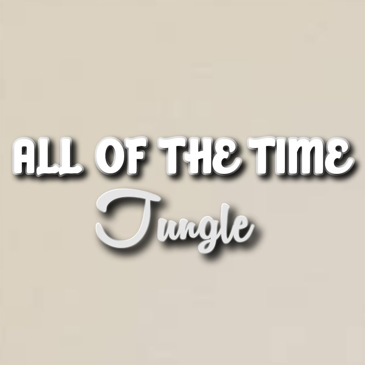 Jungle's Song: ALL OF THE TIME - Band Members: Josh Lloyd-Watson, Tom McFarland.. Streaming - MP3 Download
