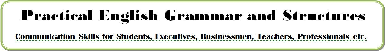 Practical  English Grammar and Structures - Out of the Books Stuff