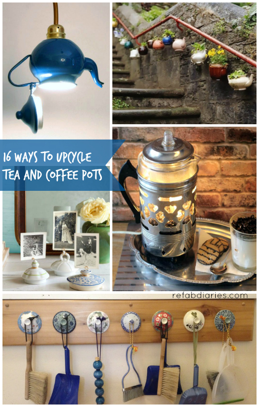 Upcycle: Tea and coffee pots