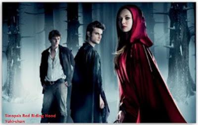 Sinopsis Film Red Riding Hood : Si Kerudung Merah dan Serigala