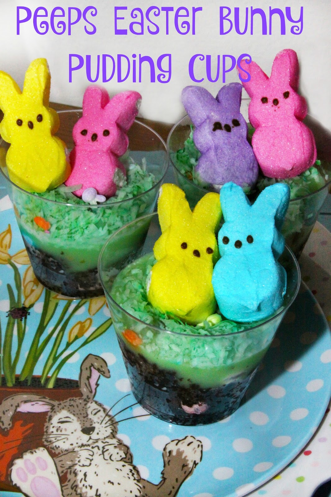 For the Love of Food: Peeps Easter Bunny Pudding Cups