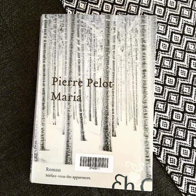 Maria, Pierre Pelot