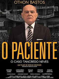 O Paciente - O Caso Tancredo Neves - Nacional