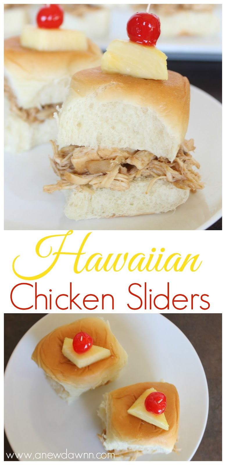 Hawaiian Chicken Sliders