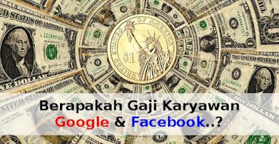 gaji_karyawan_google_facebook