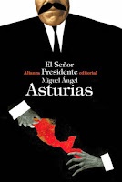 http://mariana-is-reading.blogspot.com/2018/06/el-senor-presidente-miguel-angel.html