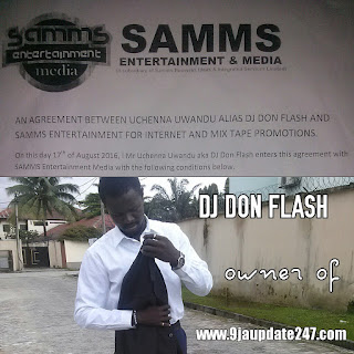 """247E!News: Dj Don Flash Signs New """"Promotional Deal"""" with Samms Entertainment & Media today (See Detail) @9jaupdate247"""