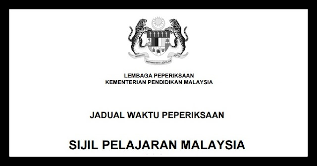 Jadual Waktu & Garis Panduan Peperiksaan SPM 2016