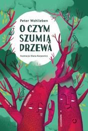 http://lubimyczytac.pl/ksiazka/4845542/o-czym-szumia-drzewa