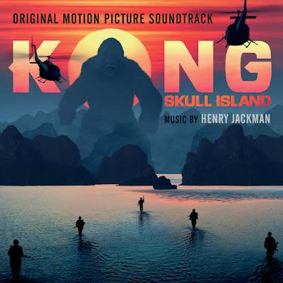 Kong Skull Island Soundtrack Henry Jackman