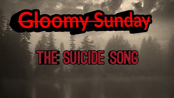 Gloomy Sunday The Suicide Song| Real Mysterious Deaths| Suicide Song