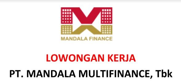 Lowongan Kerja di PT Mandala Multifinance,Tbk