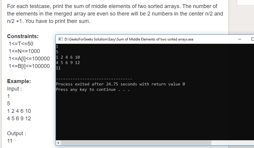 "Geeksforgeeks Solution For "" Sum of Middle Elements of two sorted arrays """