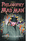 The Philosophy of a Mad Man by Steven Colborne book cover