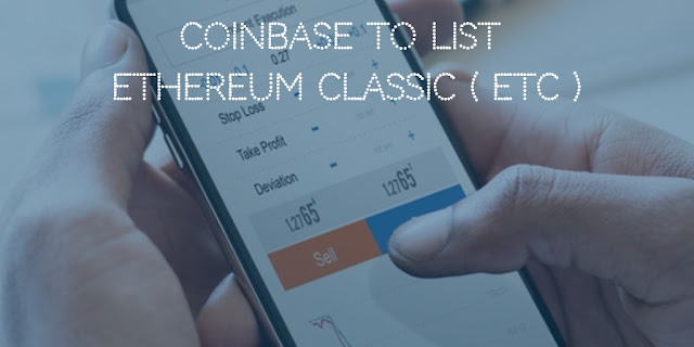 Coinbase to list Ethereum Classic ( ETC ) instead of Ripple XRP