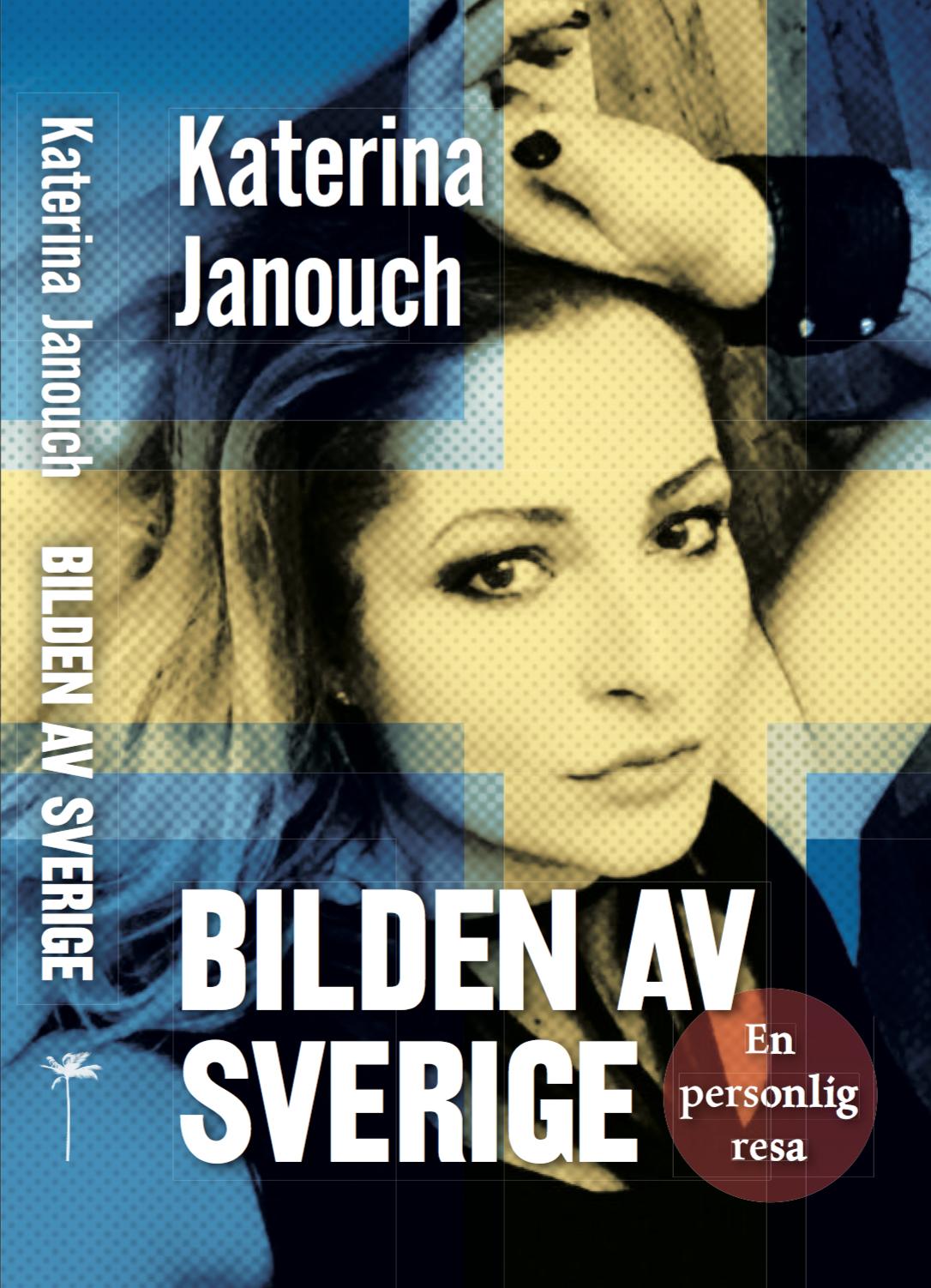 Ronie Berggren samtalar med Katerina Janouch om hennes nya bok
