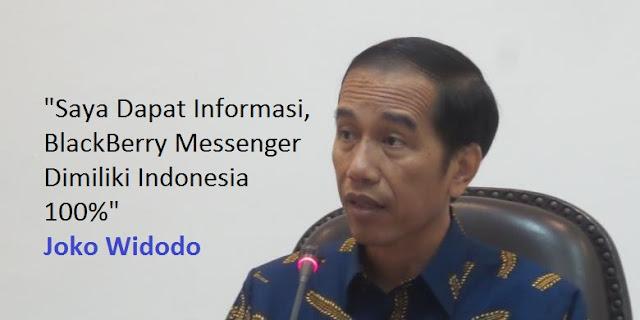 Jokowi: Saya Dapat Informasi, BlackBerry Messenger Dimiliki Indonesia 100 Persen