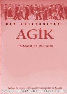 Emmanuell Decaux - Agik  (Cep Üniversitesi Dizisi - 112)