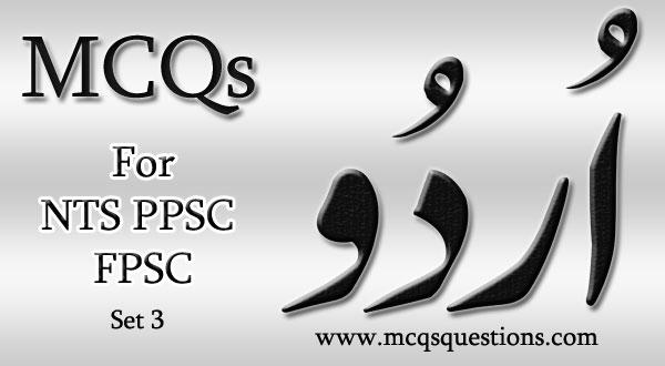 Urdu MCQs for NTS PPSC FPSC Set 3