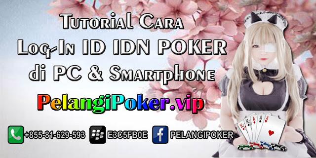 Tutorial-Cara-Log-In-ID-IDN-POKER-di-PC-&-Smartphone
