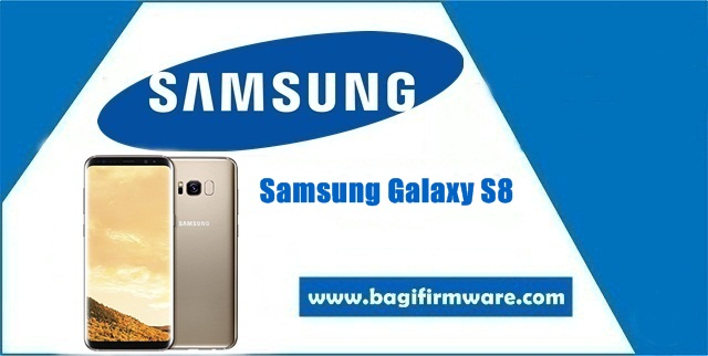 Firmware dan Cara Flash Samsung Galaxy S8 SM-G950FD