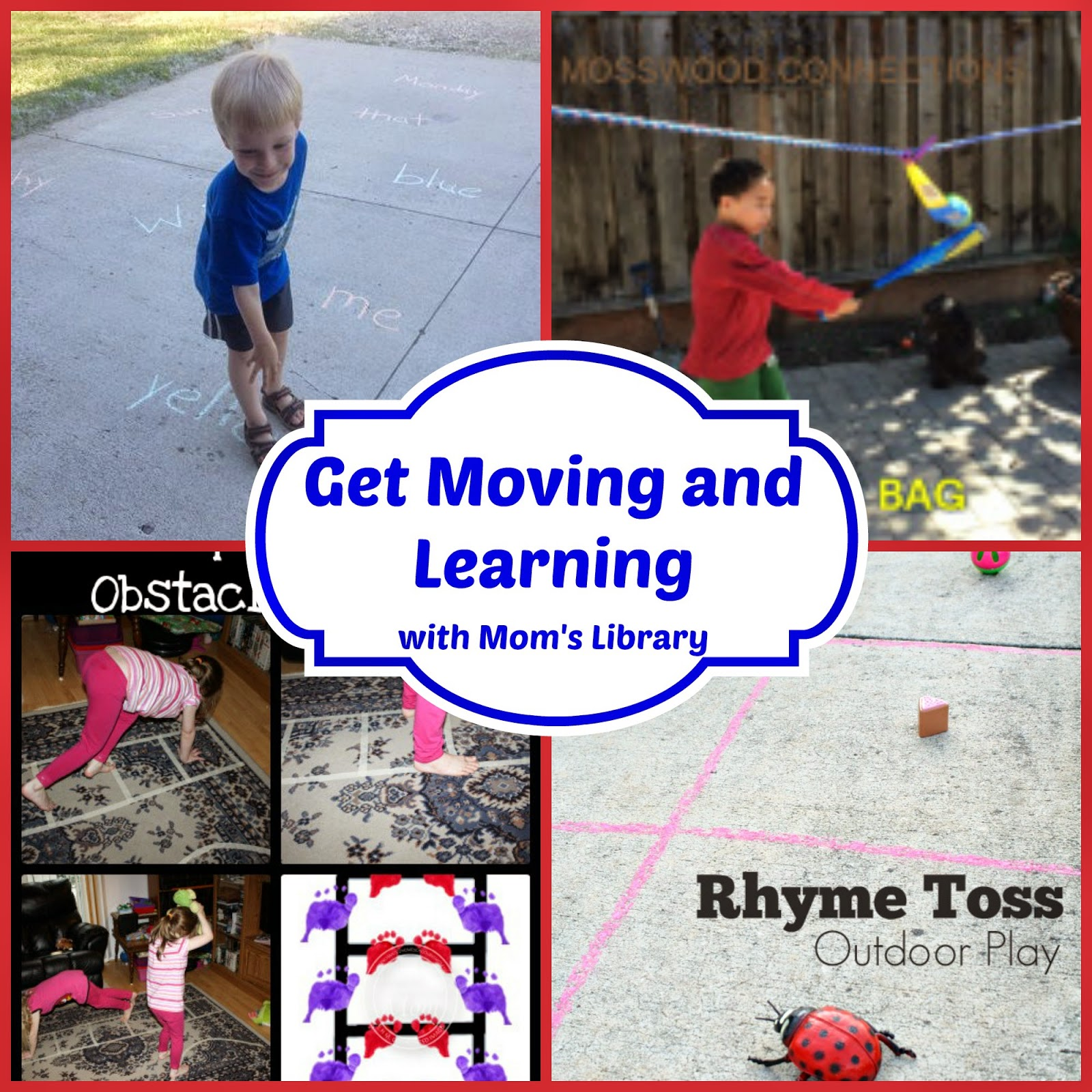 Moving and Learning with Mom's Library