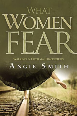 What Women Fear by Angie Smith questions for discussion