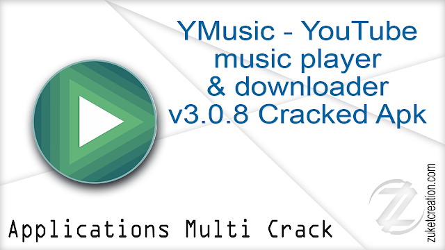 YMusic – YouTube music player & downloader v3.0.8 Cracked Apk