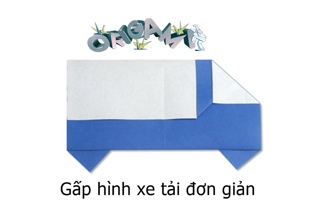 Hướng dẫn cách gấp xe ô tô tải bằng giấy đơn giản - Xếp hình Origami với Video clip