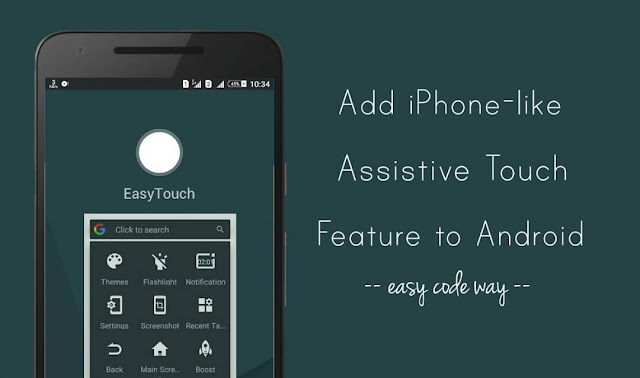 Add iPhone AssistiveTouch Feature to Android