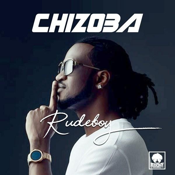 Rudeboy - Chizoba (Afro Pop)