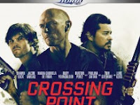 Download Crossing Point (2016) Film Terbaru