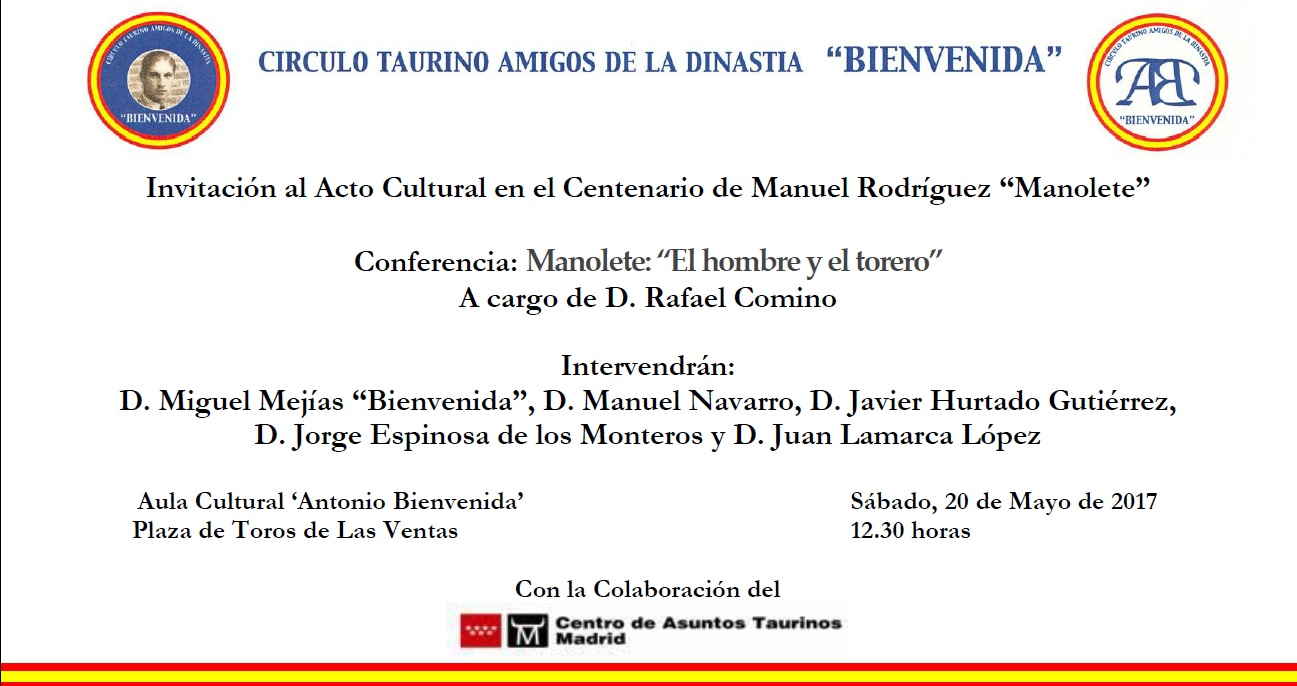 Dinastía Bienvenida Centenario De Manolete En Las Ventas