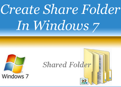 Create Share Folder In Windows 7