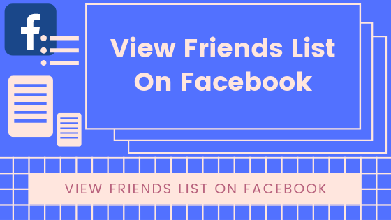 View Friends List On Facebook