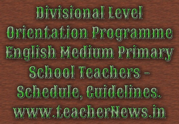 English Medium Teaching Teachers Training for Primary Schools - Guidelines, Schedule