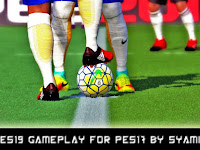 PES 2017 Like 2019 Gameplay dari Syamil