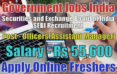 Securities and Exchange Board of India Recruitment 2018