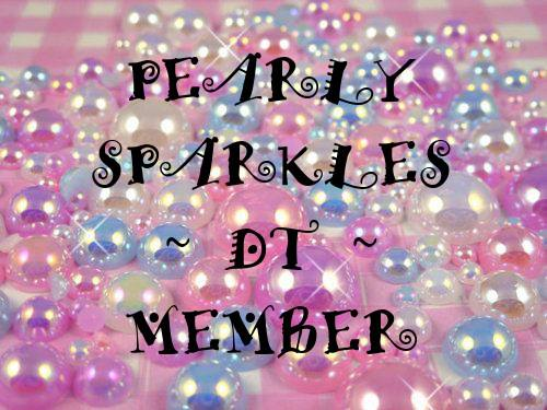 Pearly Sparkles Challenge Blog DT