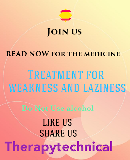 Medicine for weakness and laziness