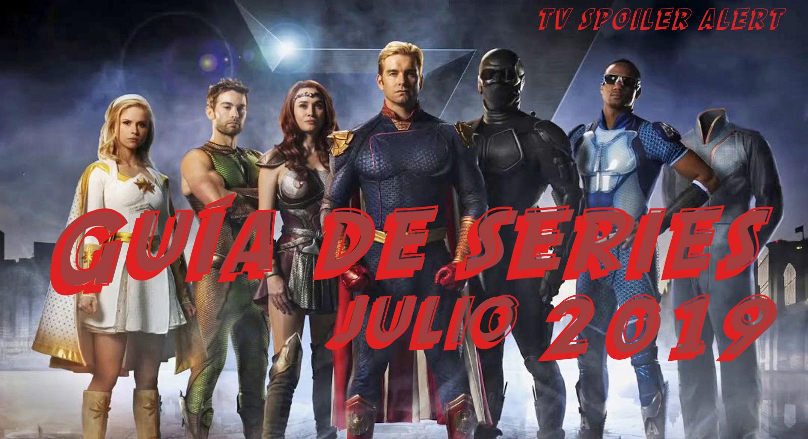 Guía de estrenos y regresos de series en julio de 2019