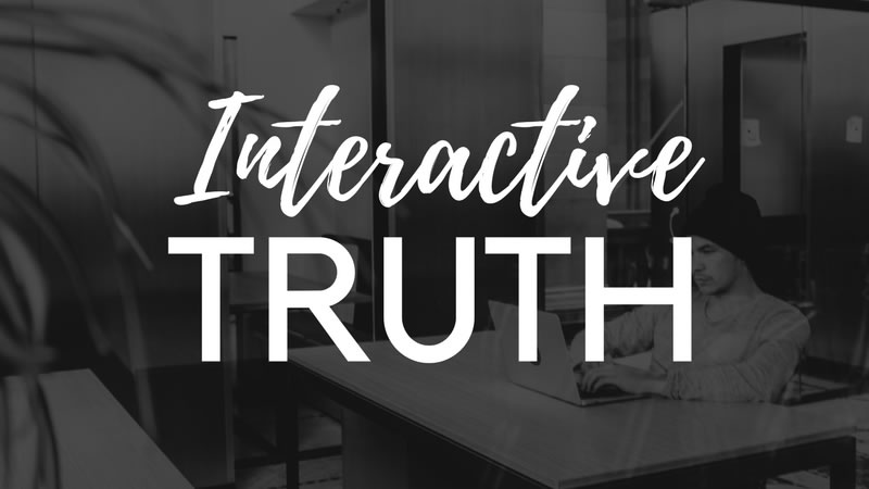 Interactive Truth