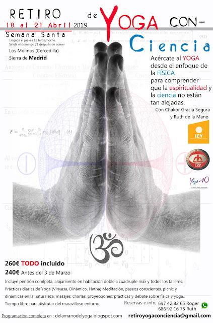 http://delamanodelyoga.blogspot.com/2018/08/en-octubreretiro-de-yoga-con-ciencia.html