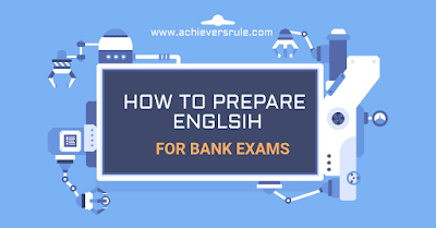 How to Tackle New Pattern English for Bank Exams