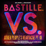 Bastille - VS. (Other People's Heartache, Pt. III) Cover