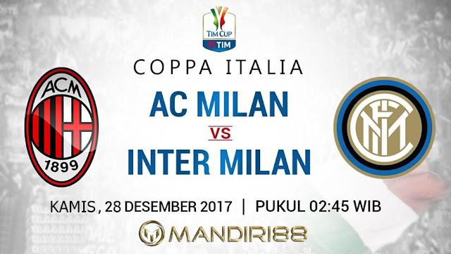 Prediksi Bola : AC Milan Vs Inter Milan , Kamis 28 Desember 2017 Pukul 02.45 WIB
