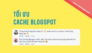 Tối ưu cache cho blogspot. Tận dụng bộ nhớ trình duyệt cho blogger
