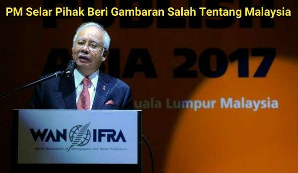 PM Selar Pihak Beri Gambaran Salah Tentang Malaysia