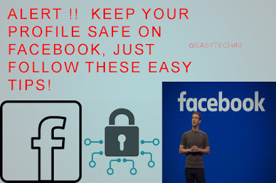 Keep your profile safe on Facebook, just follow these easy tips!