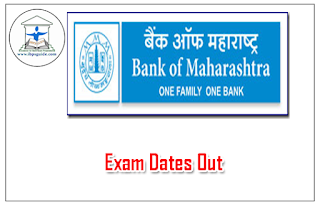 Bank of Maharashtra  Exam Dates Out – 2016
